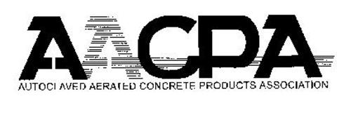 AACPA AUTOCLAVED AERATED CONCRETE PRODUCTS ASSOCIATION