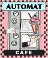 AUTOMAT CAFE