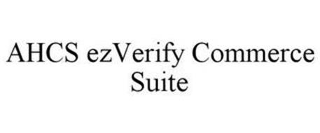 AHCS EZVERIFY COMMERCE SUITE