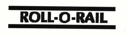 ROLL-O-RAIL