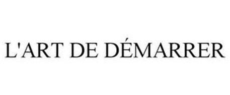 L'ART DE DÉMARRER