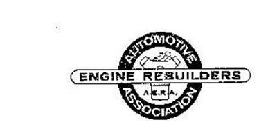 AUTOMOTIVE ENGINE REBUILDERS ASSOCIATION A.E.R.A.