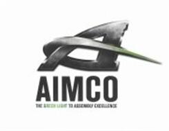 A AIMCO THE GREEN LIGHT TO ASSEMBLY EXCELLENCE