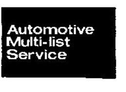AUTOMOTIVE MULTI-LIST SERVICE