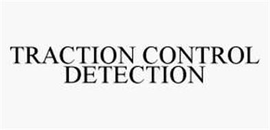 TRACTION CONTROL DETECTION