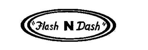 """""""FLASH N DASH"""""""
