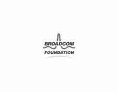 BROADCOM FOUNDATION