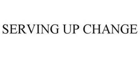 SERVING UP CHANGE