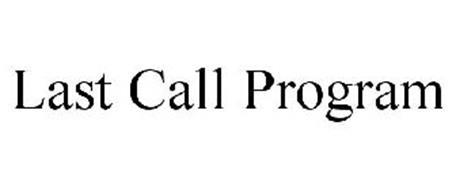 LAST CALL PROGRAM