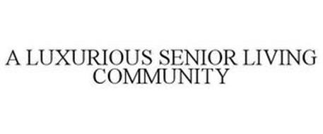 A LUXURIOUS SENIOR LIVING COMMUNITY