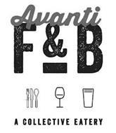 AVANTI F&B A COLLECTIVE EATERY
