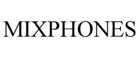 MIXPHONES