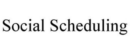 SOCIAL SCHEDULING