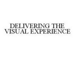 DELIVERING THE VISUAL EXPERIENCE