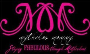 MOM MYTHIKOS MOMMY STAYING FABULOUS THROUGH MOTHERHOOD