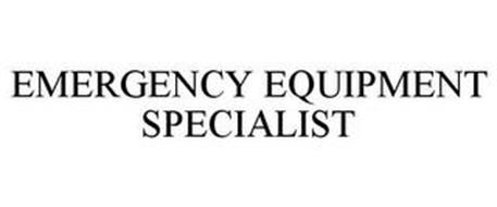 EMERGENCY EQUIPMENT SPECIALIST