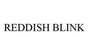 REDDISH BLINK