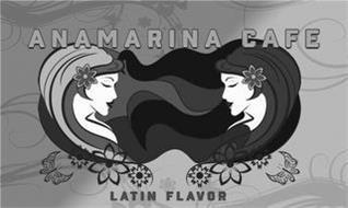 ANAMARINA CAFE LATIN FLAVOR