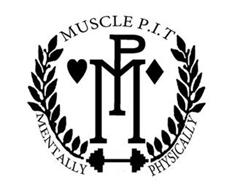 MUSCLE P.I.T MP MENTALLY PHYSICALLY