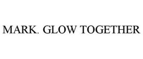 MARK. GLOW TOGETHER