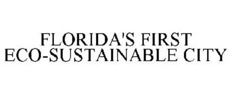FLORIDA'S FIRST ECO-SUSTAINABLE CITY
