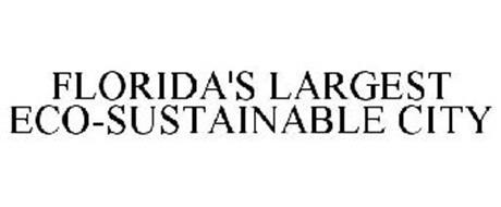 FLORIDA'S LARGEST ECO-SUSTAINABLE CITY