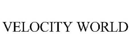 VELOCITY WORLD