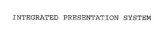INTEGRATED PRESENTATION SYSTEM