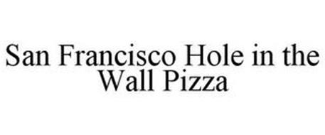 SAN FRANCISCO HOLE IN THE WALL PIZZA