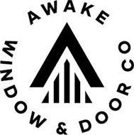 AWAKE WINDOW & DOOR CO