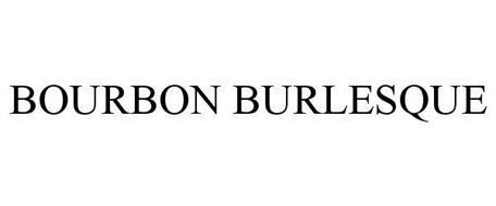 BOURBON BURLESQUE