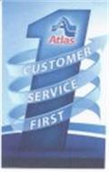A ATLAS 1 CUSTOMER SERVICE FIRST