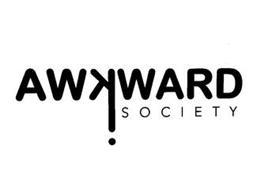 AWKWARD SOCIETY !