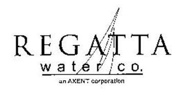 REGATTA WATER CO. AN AXENT CORPORATION