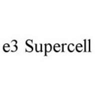 E3 SUPERCELL