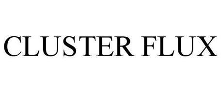 CLUSTER FLUX