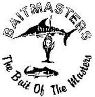 BAITMASTERS THE BAIT OF THE MASTERS