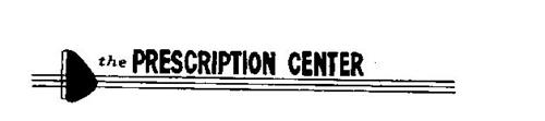 THE PRESCRIPTION CENTER