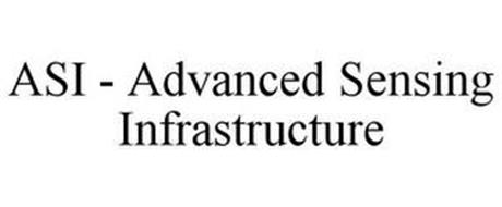 ASI - ADVANCED SENSING INFRASTRUCTURE