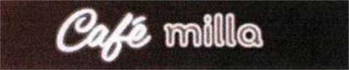 CAFÉ MILLA