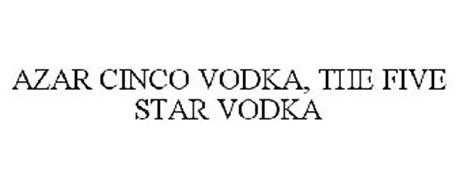 AZAR CINCO THE FIVE STAR VODKA