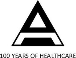 A 100 YEARS OF HEALTHCARE