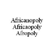 AFRICANOPOLY AFRICAOPOLY AFROPOLY