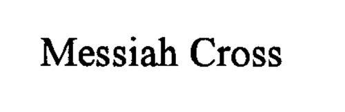 MESSIAH CROSS