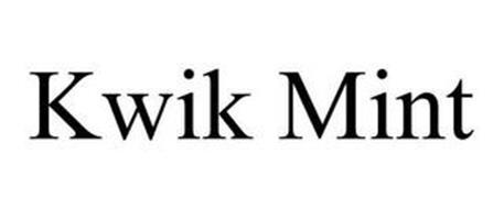KWIK MINT