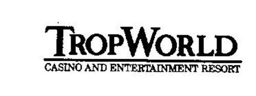 TROPWORLD CASINO AND ENTERTAINMENT RESORT