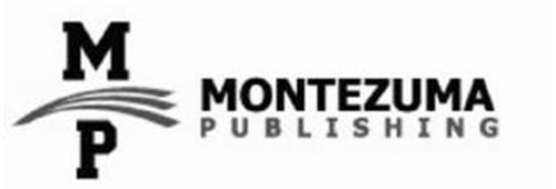 M P MONTEZUMA PUBLISHING