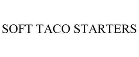 SOFT TACO STARTERS