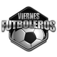 VIERNES FUTBOLEROS