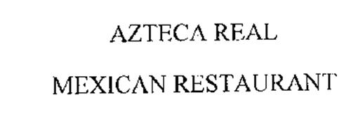 AZTECA REAL MEXICAN RESTAURANT